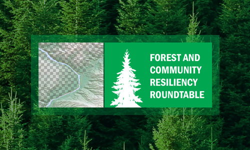 Forest & Community Resiliency Roundtable